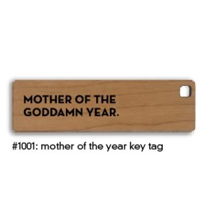 Mother Of The Year Key Tag