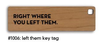 Left Them Key Tag