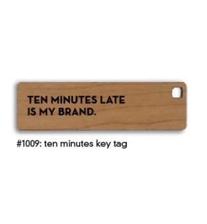 Ten Minutes Key Tag