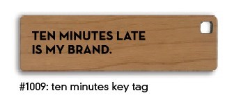 Ten Minutes Key Tag
