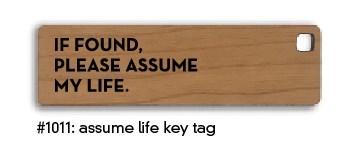 Assume Life Key Tag