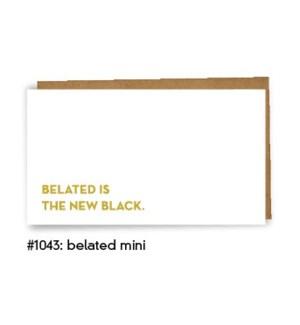 Belated Mini Card