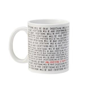 MG102-Everything Will Be OK Mug