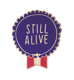 "EP114-Still Alive Enamel Pin 1.25""x1"""
