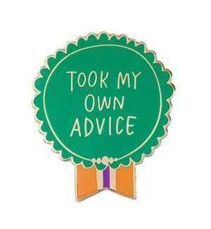 EP120-Took My Own Advice Enamel Pin