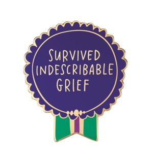 "EP126-Survived Indescribable Grief Enamel Pin 1.25""x1"""