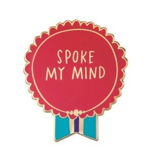 """EP129-Spoke My Mind Enamel Pin 1.25""""x1"""""""