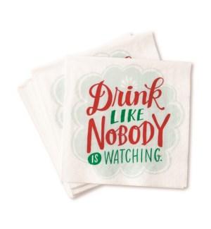 CN004-Drink Like Nobody's Watching Napkins