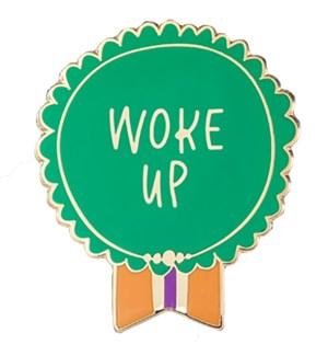 "EP134-Woke Up Enamel Pin 1.25""x1"""
