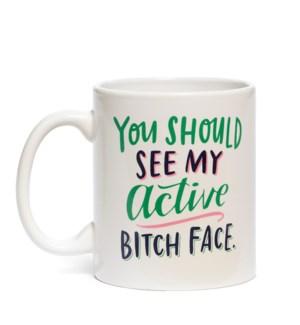 Mug: Active Bitch Face