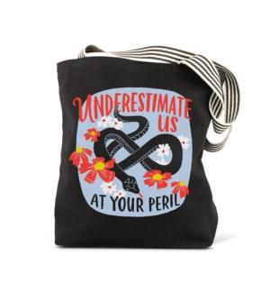 Tote Bag: Underestimate Us