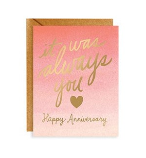 It Was Always You Anniversary Foil A2 Single Card