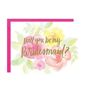 Be My Bridesmaid Foil A2 Single Card
