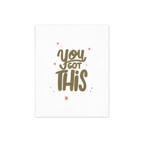 You Got This - 8x10