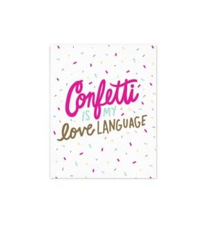 Confetti Is My Love Language - 8x10