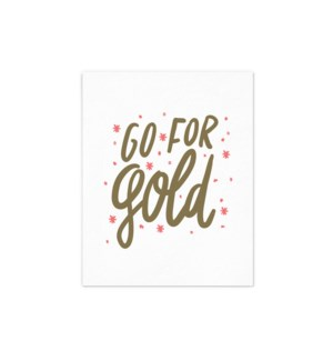 Go For Gold - 8x10