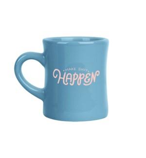 Make Shit Happen Diner Mug