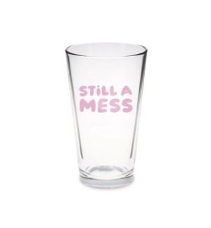 Pint Glass - Still A Mess Purple