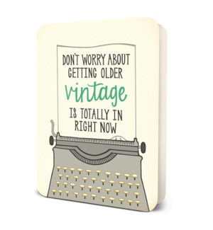 Vintage Is Totally In