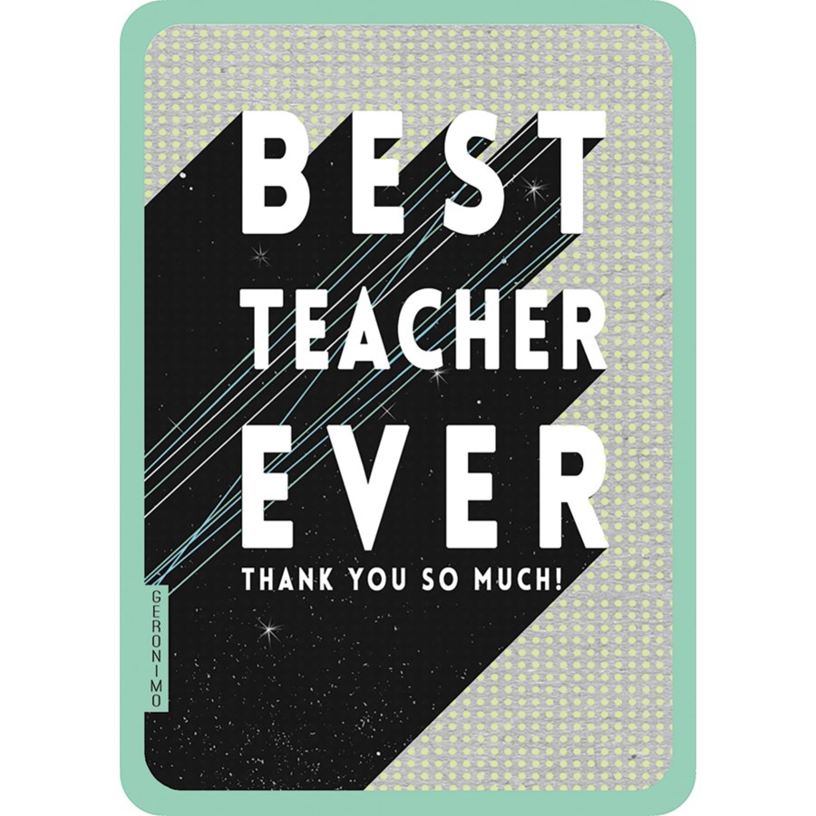 Best Teacher Ever  4x6 |Art File