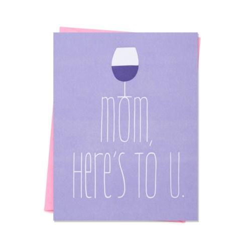 Mom Here'S To U