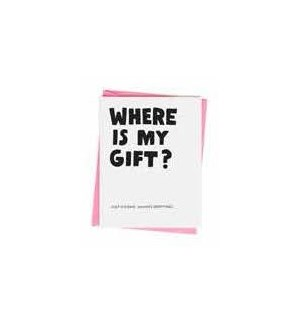 Where Is My Gift?