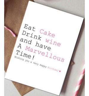 Eat cake drink wine|Always Sparkle