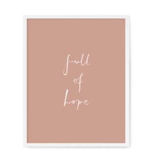 """Full Of Hope Art Print - 8"""" x 10"""""""