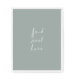 "Find Rest Here Art Print - 16"" x 20"""