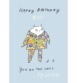 Dad, you're the cat's pyjamas|Art Press