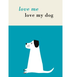 Love Me Love My Dog|Art Press