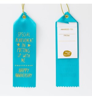 Award Ribbon Note - Anniversary/Putting Up With Me