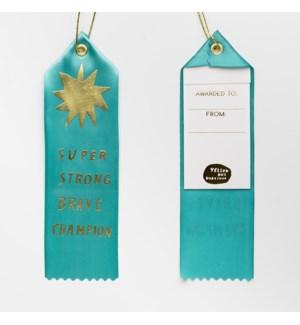 Award Ribbon Note - Super Strong Brave Champion