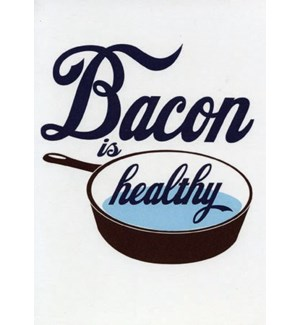Bacon is Healthy|A Smyth