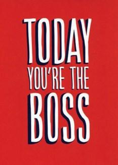 You're the Boss 5x7|A Smyth