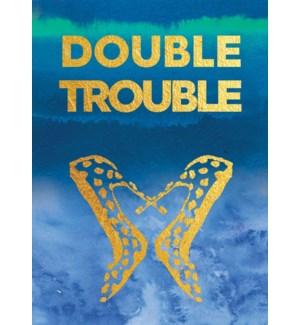 Double Trouble 5x7|Calypso
