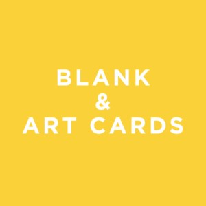 Blank and Art Cards