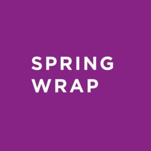 Spring Wrap