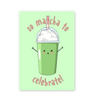 So Matcha to Celebrate|Central 23