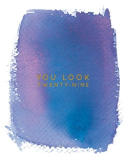 You Look 29 4.25x5.5|E Frances Paper