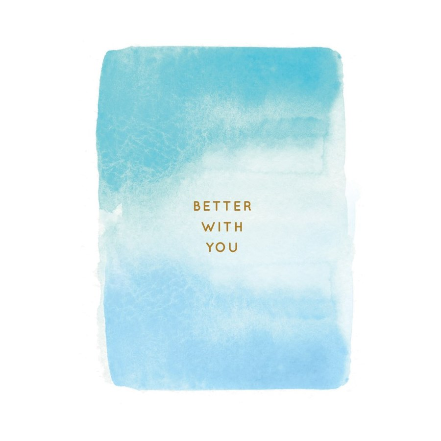 Better With You|E Frances Paper