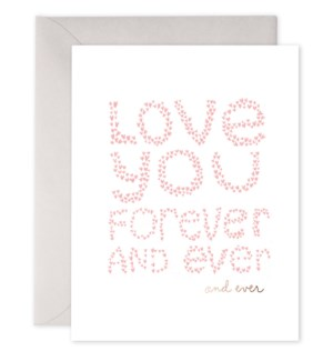 Forever and Ever 4.25x5.5|E Frances Paper