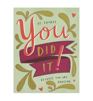 You Did It|Emily McDowell