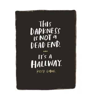 Its A Hallway|Emily McDowell