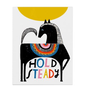 Hold Steady|Emily McDowell
