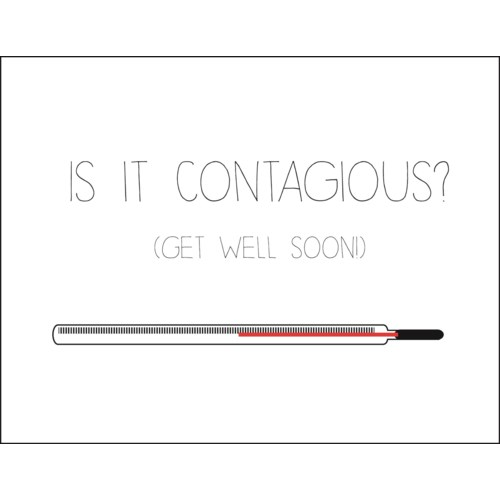 Is it Contagious? Themometer letterpress 4.25x5.5|Halfpenny
