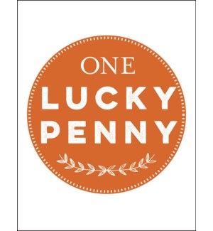 Lucky Penny letterpress 4.25x5.5 Halfpenny