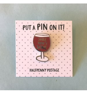 Smile There's Wine Pin|Halfpenny