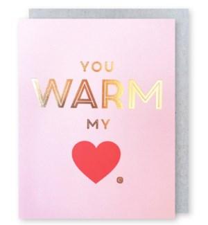 You Warm My Heart 4.25x5.5|J Falkner