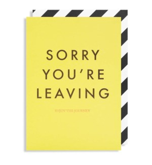 Sorry Youre Leaving 4.25x6|Lagom Design